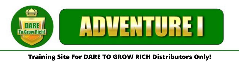 Dare To Grow Rich Distributor Training